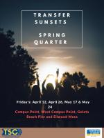 Enjoy the sunset with your Transfer Student Community! See flier for spring dates.
